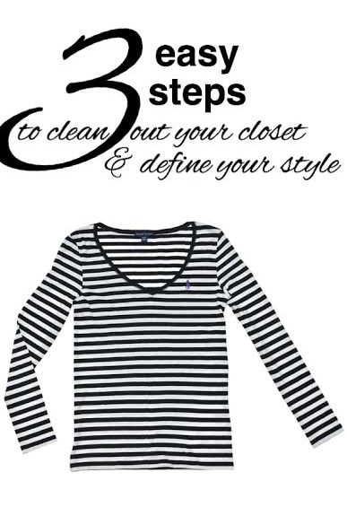Three Easy Steps to Clean Out Your Closet and Define Your Style