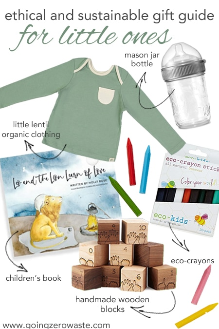 Ethical and Sustainable Gift Guide for the Little Ones from www.goingzerowaste.com #zerowaste #ecofriendly #gogreen #sustainable