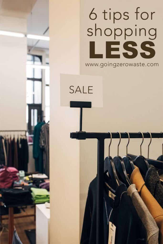 6 Tips for Shopping Less