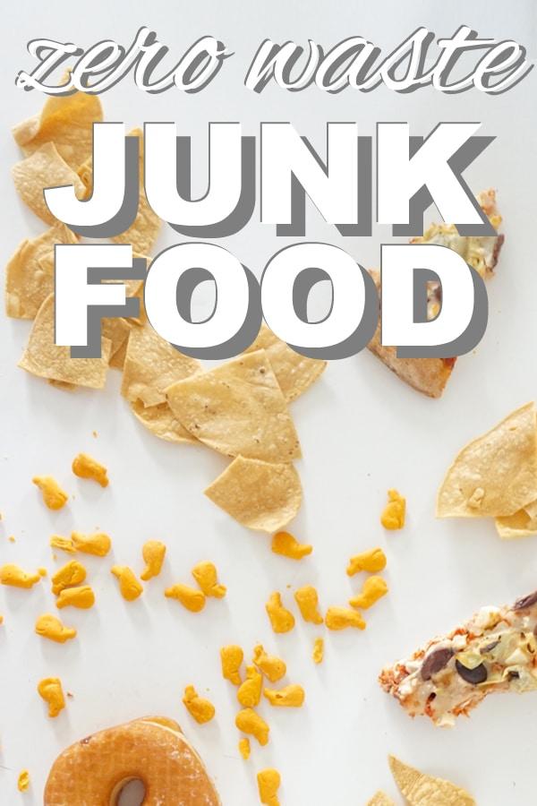 Zero Waste Junk Food