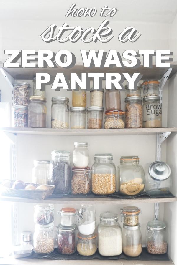 How to Stock a Zero Waste Pantry
