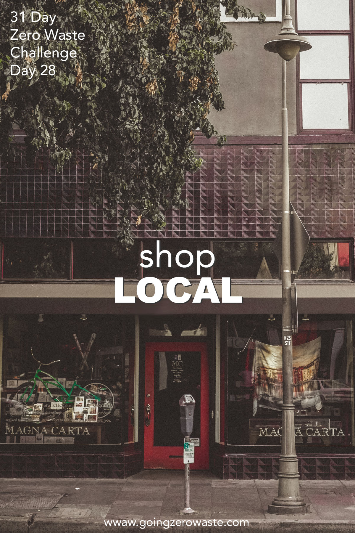 Shop Local - Day 28 of the Zero Waste Challenge
