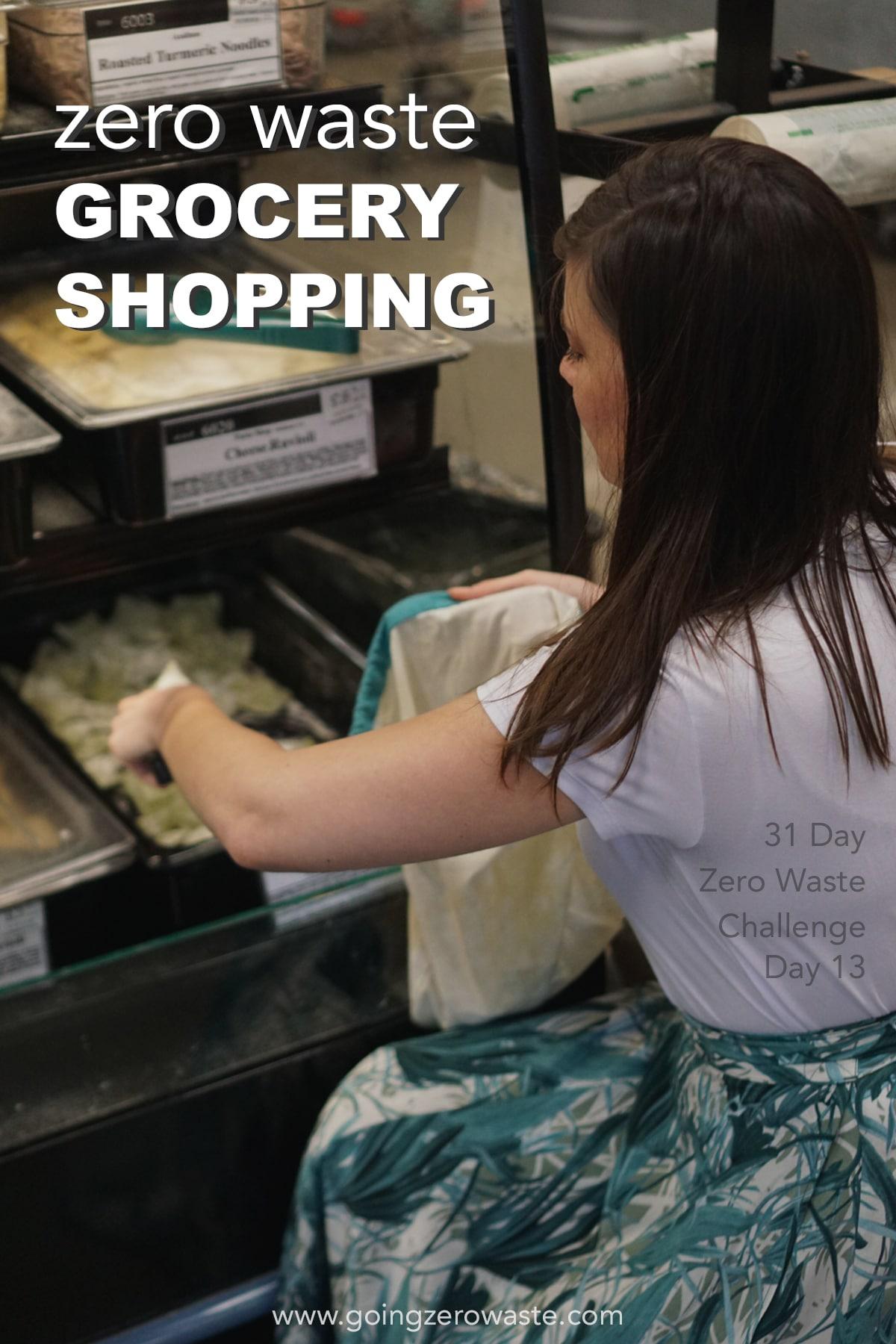 Zero Waste Grocery Shopping - Day 13 of the Zero Waste Challenge