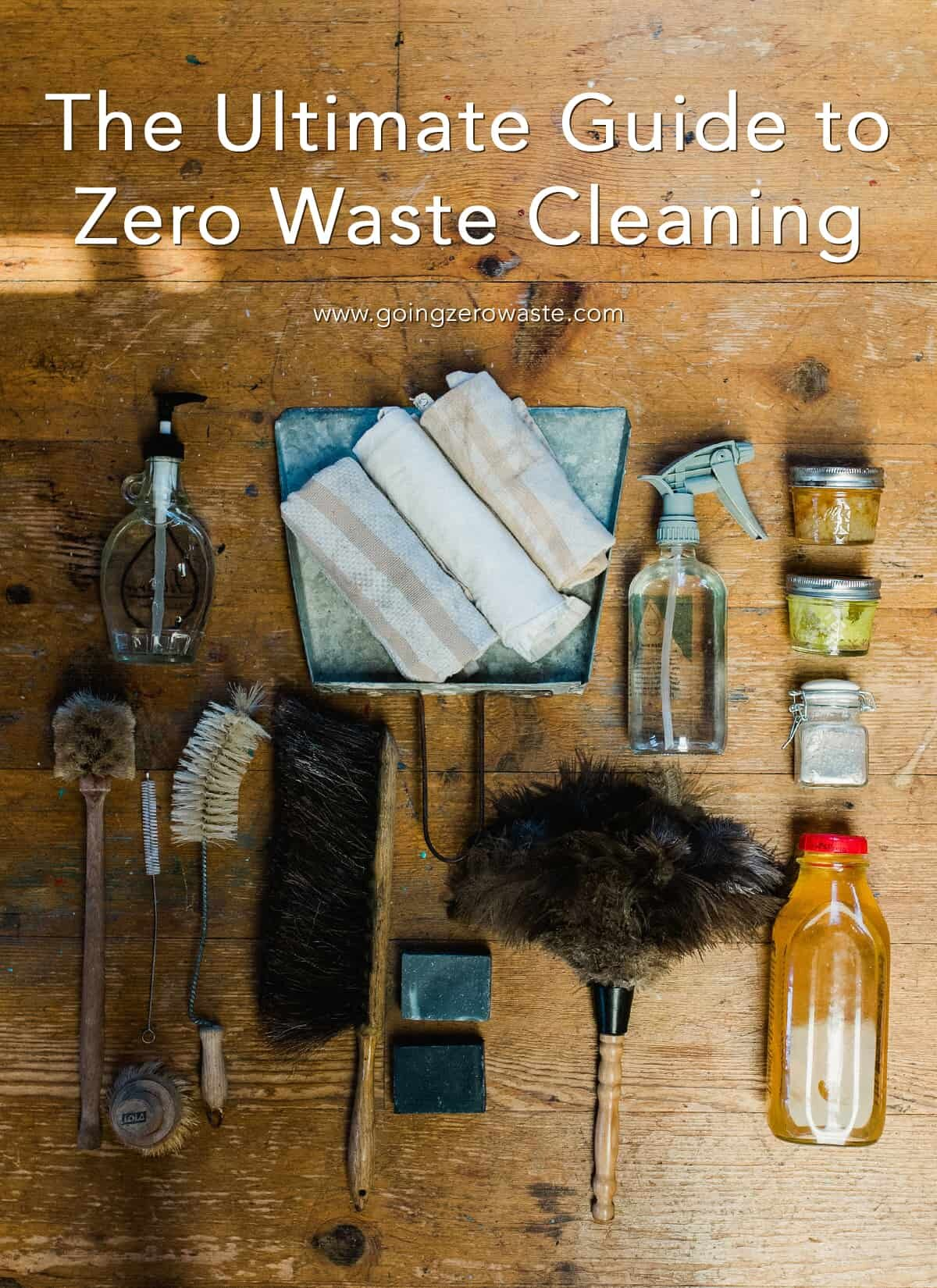 The Ultimate Guide to Zero Waste Cleaning