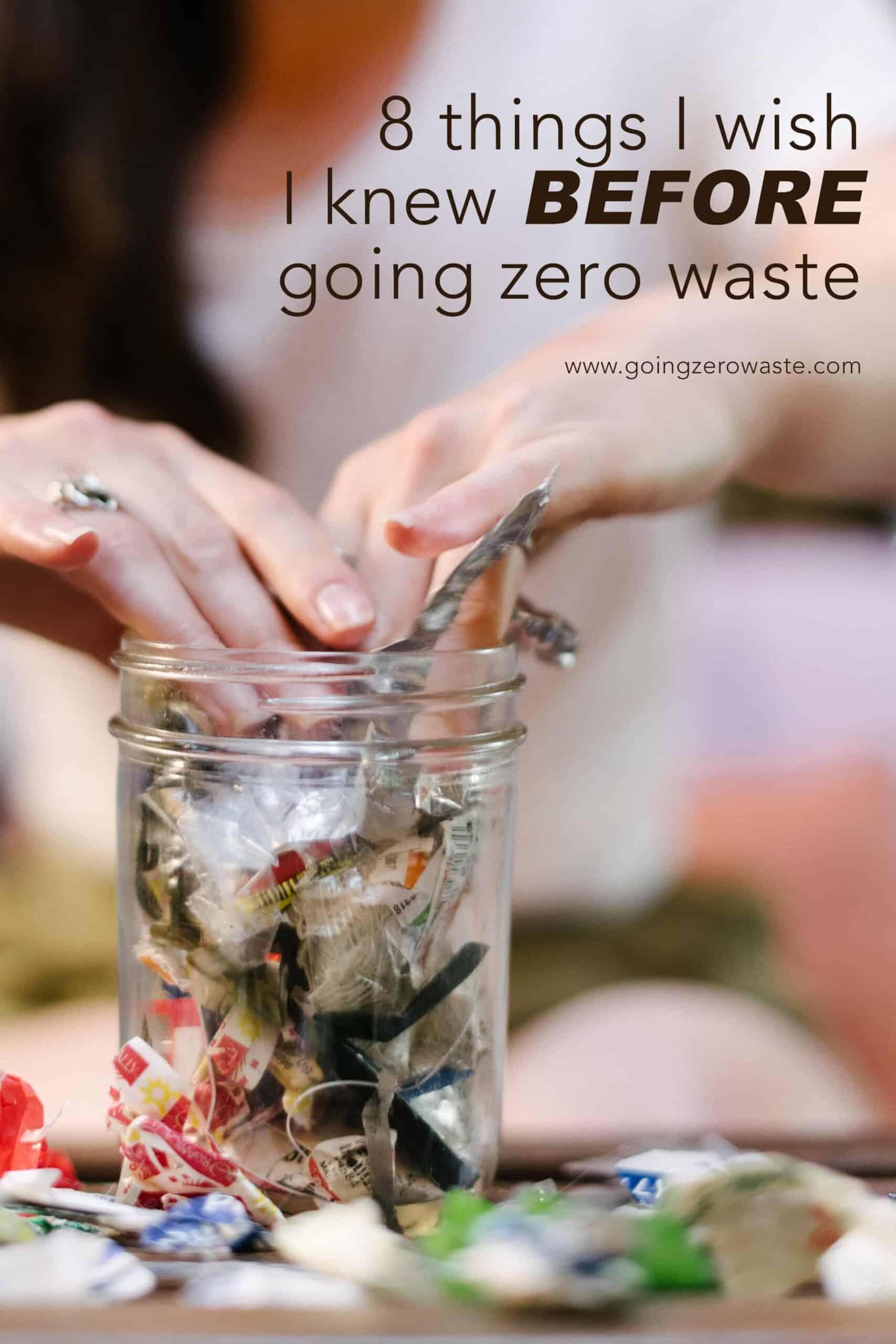 8 Things I Wish I Knew BEFORE Going Zero Waste