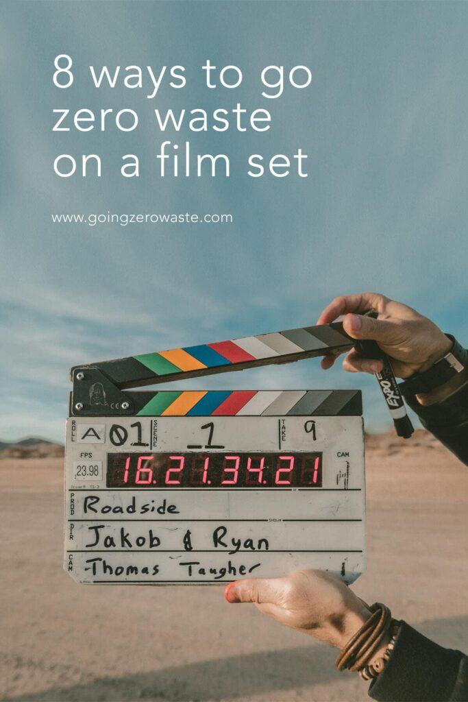 8 Ways to Go Zero Waste on a Film Set