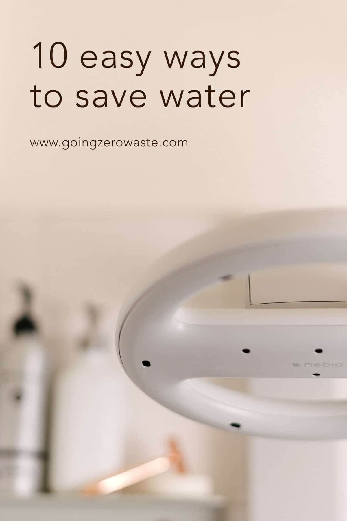 10 Easy Ways to Save Water