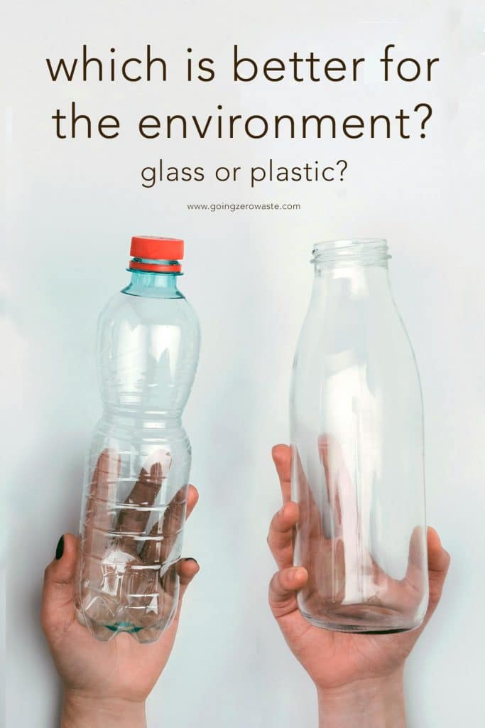 Which is Better For The Environment? Glass or Plastic?
