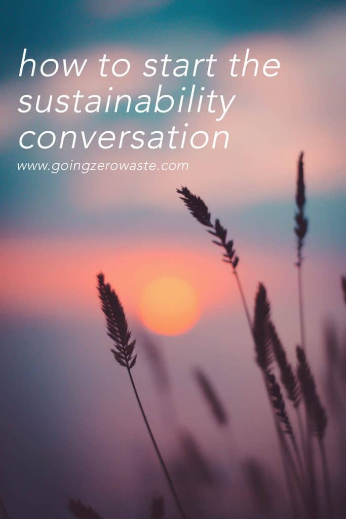 How to Start the Sustainability Conversation