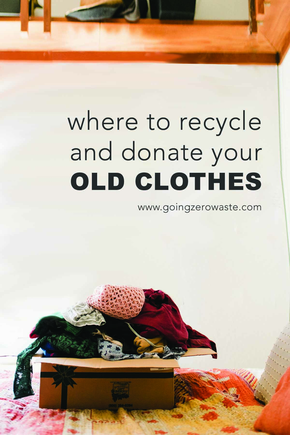 Where to Recycle and Donate Your Old Clothes