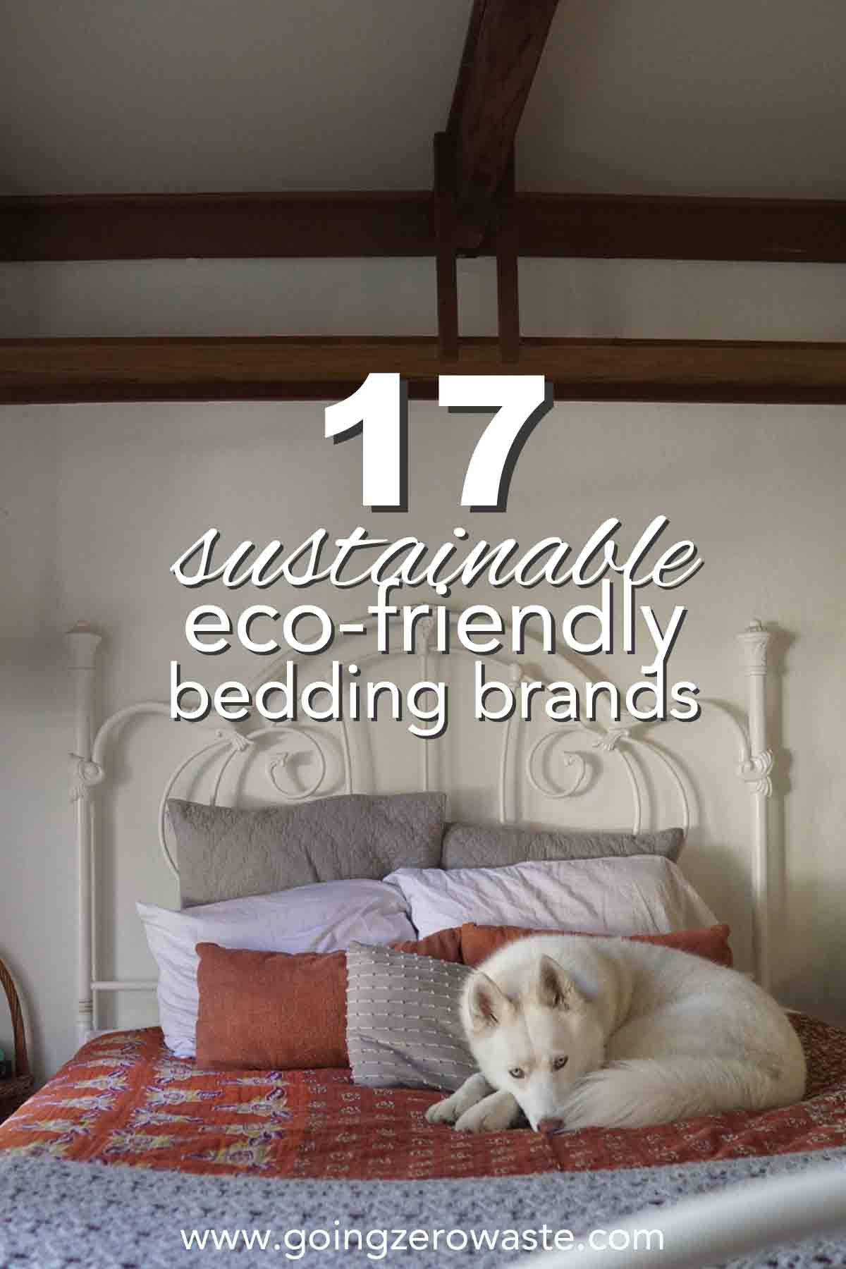 17 Sustainable and Eco Friendly Bedding Brands