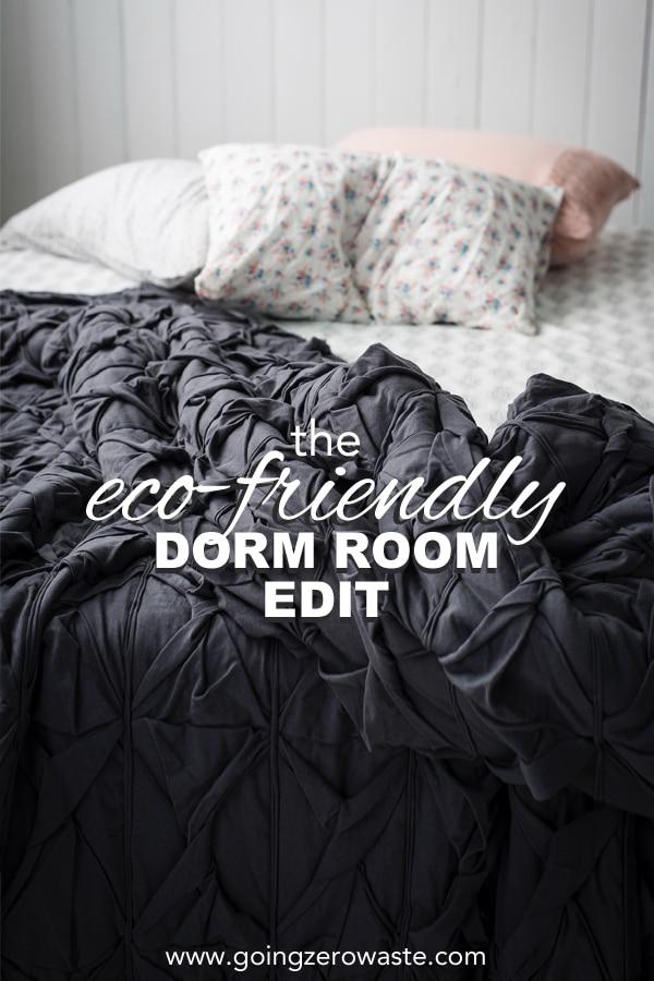 The Eco Friendly Dorm Room Edit