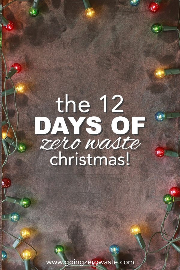 12 Days of Zero Waste Christmas