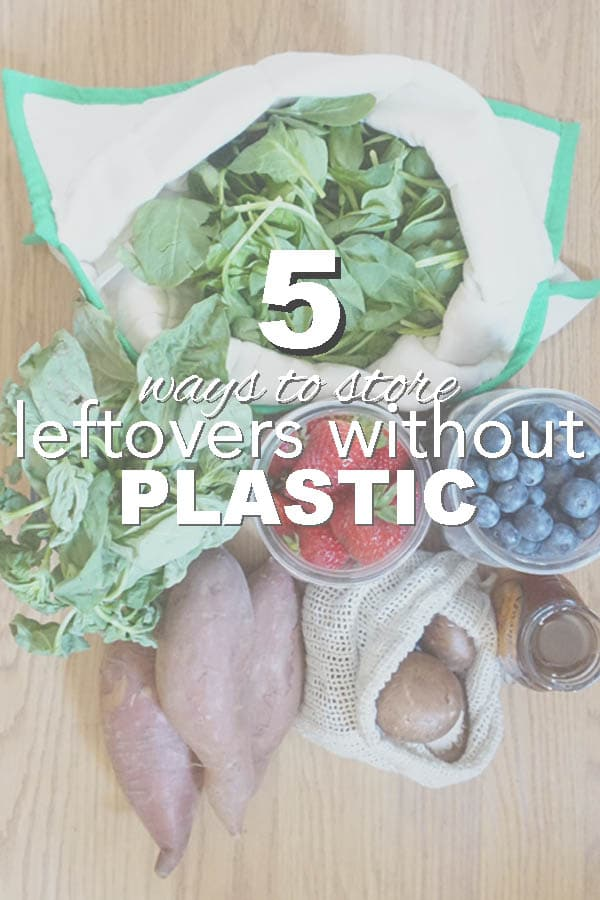 5 Ways to Store Leftovers Plastic Free