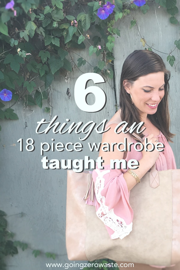 6 Things an 18 Piece Wardrobe Taught Me