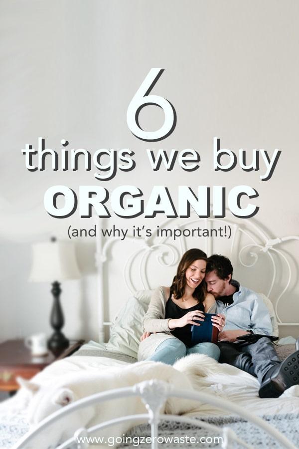 Things We Buy Organic