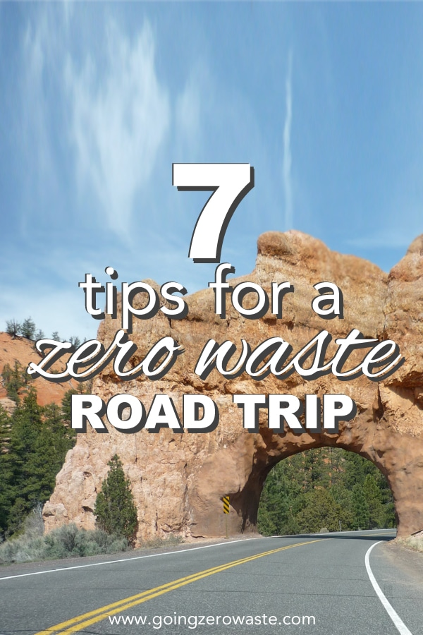 Tips for a Zero Waste Road Trip