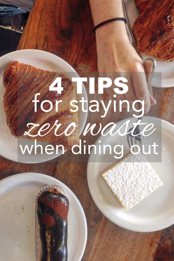 4 Tips for Staying Zero Waste When Dining Out