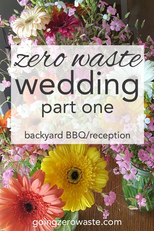 Zero Waste Wedding Part 1