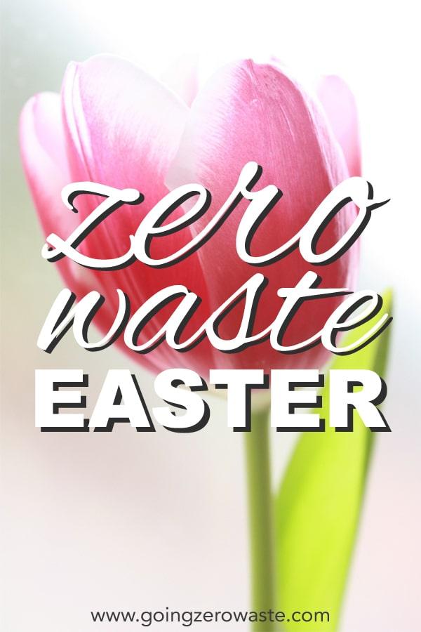 Zero Waste Easter