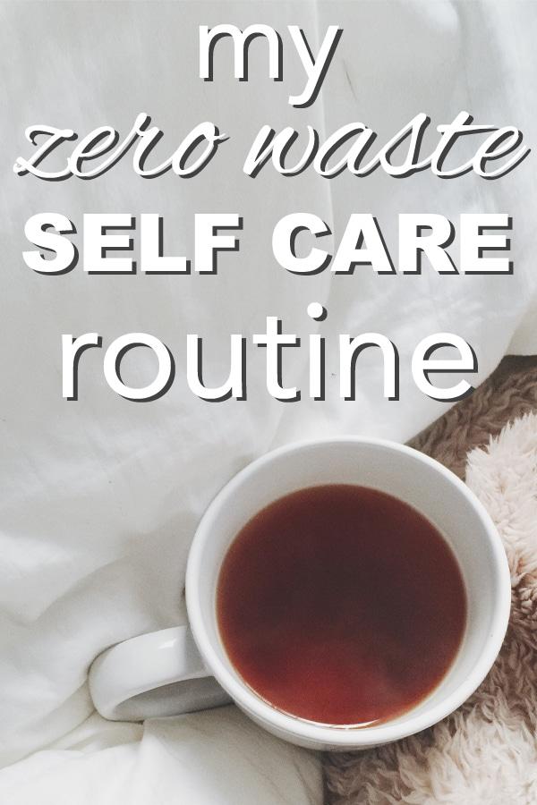 My Zero Waste Self-Care Routine