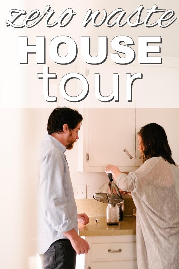 My Zero Waste House Tour