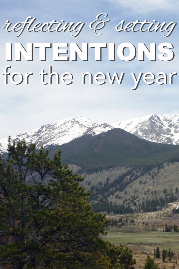 Reflecting and Setting Intentions for the New Year