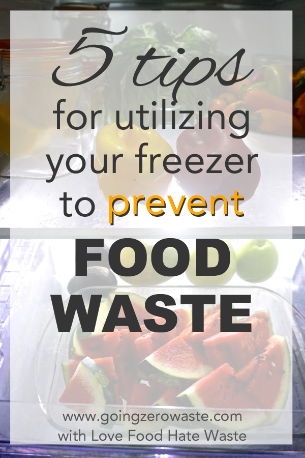 5 Tips for Utilizing Your Freezer to Prevent Food Waste