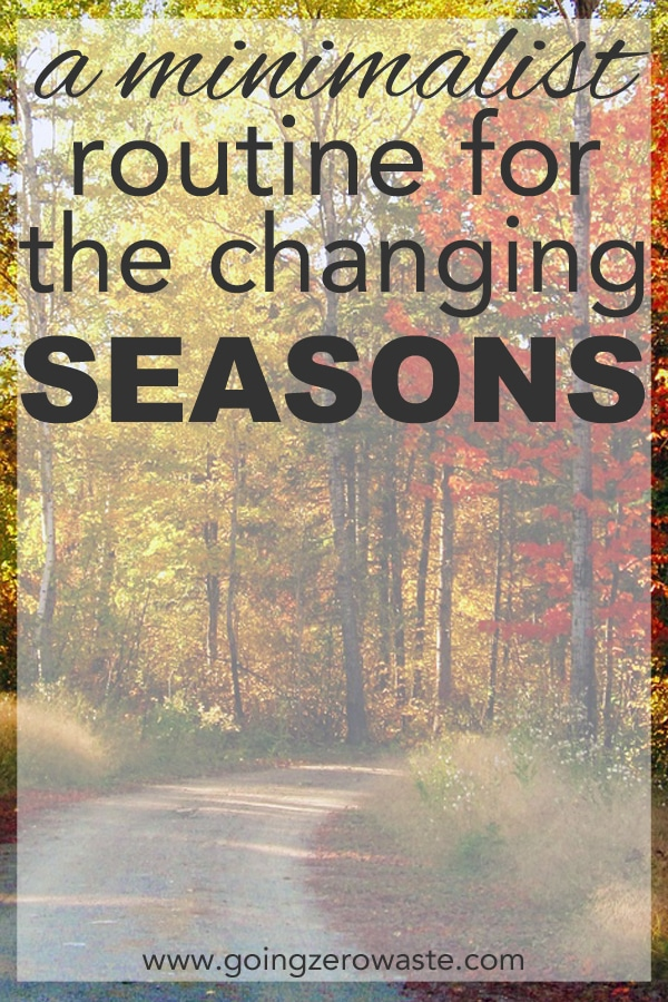 A Minimalist Routine for the Changing Seasons