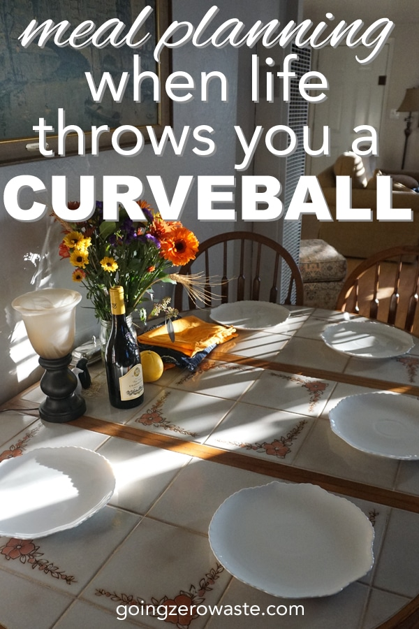 Meal planning when life throws you a curveball