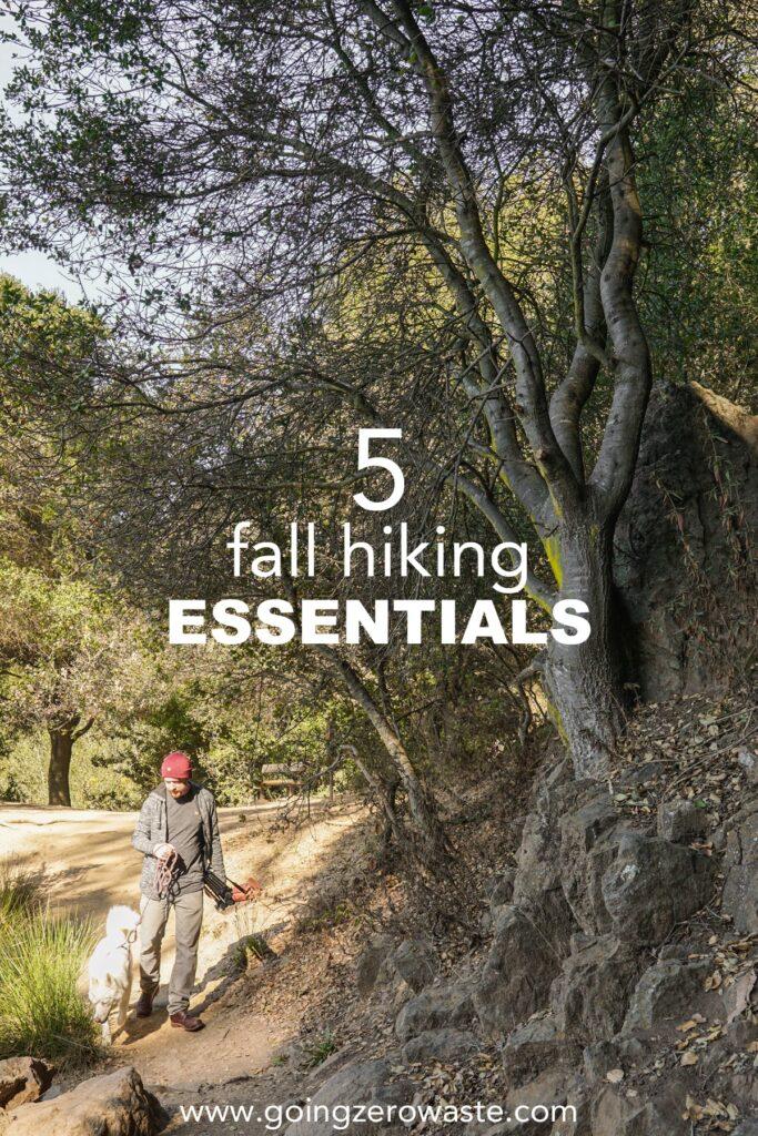 5 Fall Hiking Essentials