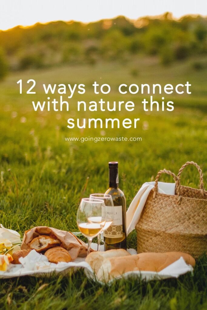 12 Ways to Connect With Nature This Summer