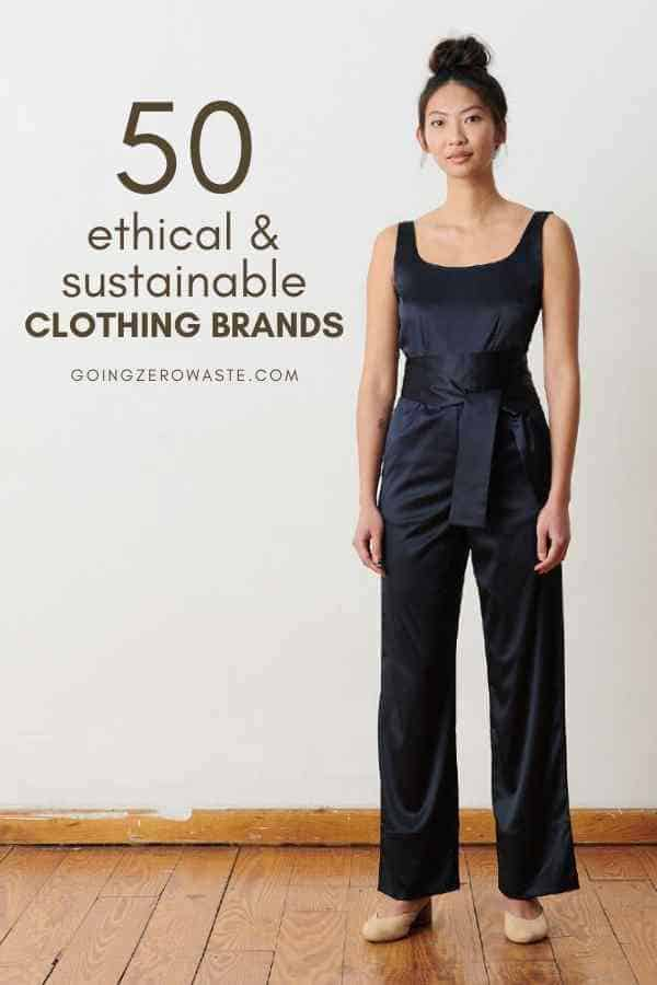 50 Ethical and Sustainable Clothing Brands