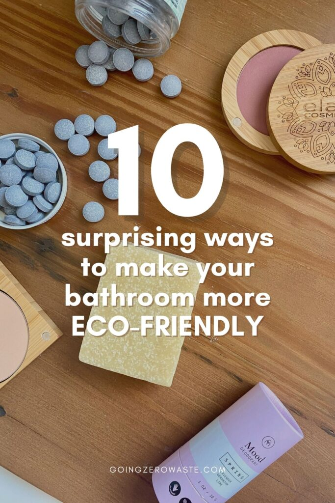 10 Surprising Ways to Have an Eco-Friendly Bathroom