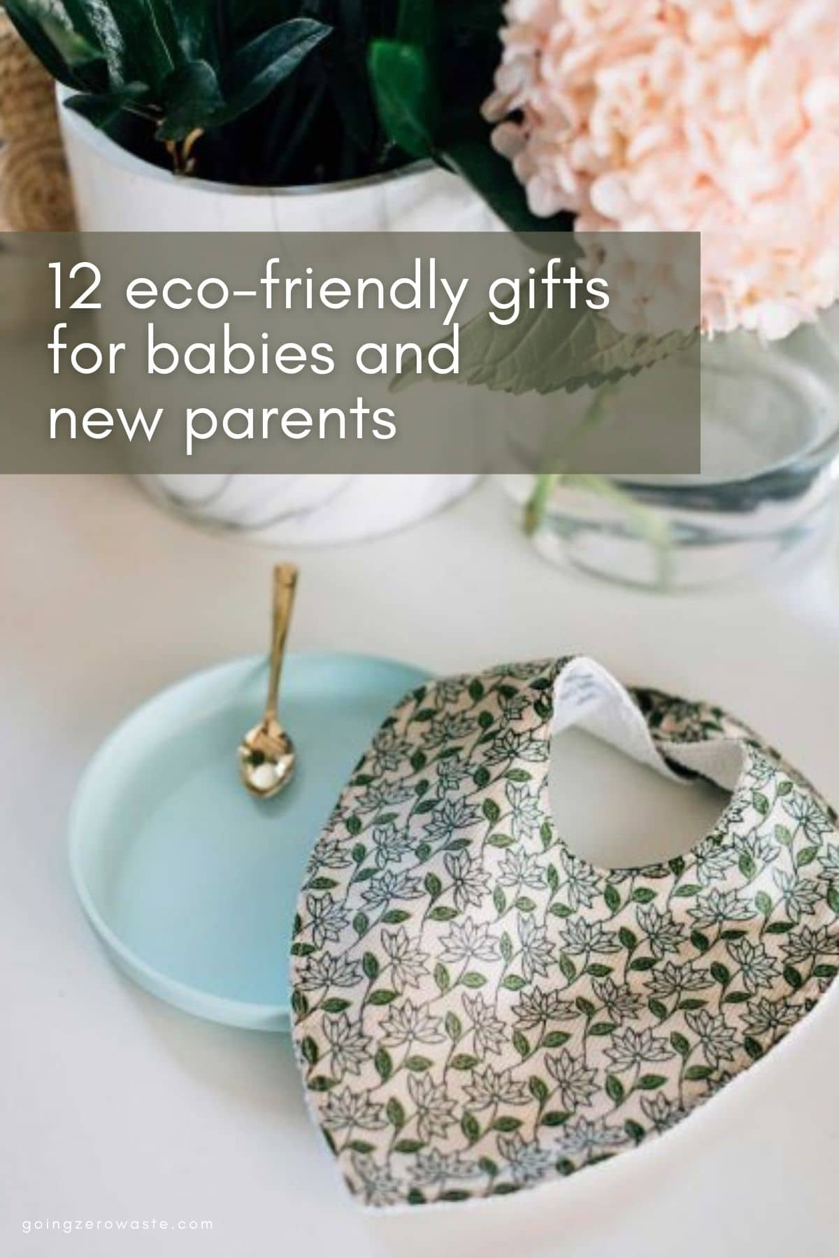 12 Eco-Friendly Gifts for Babies and New Parents