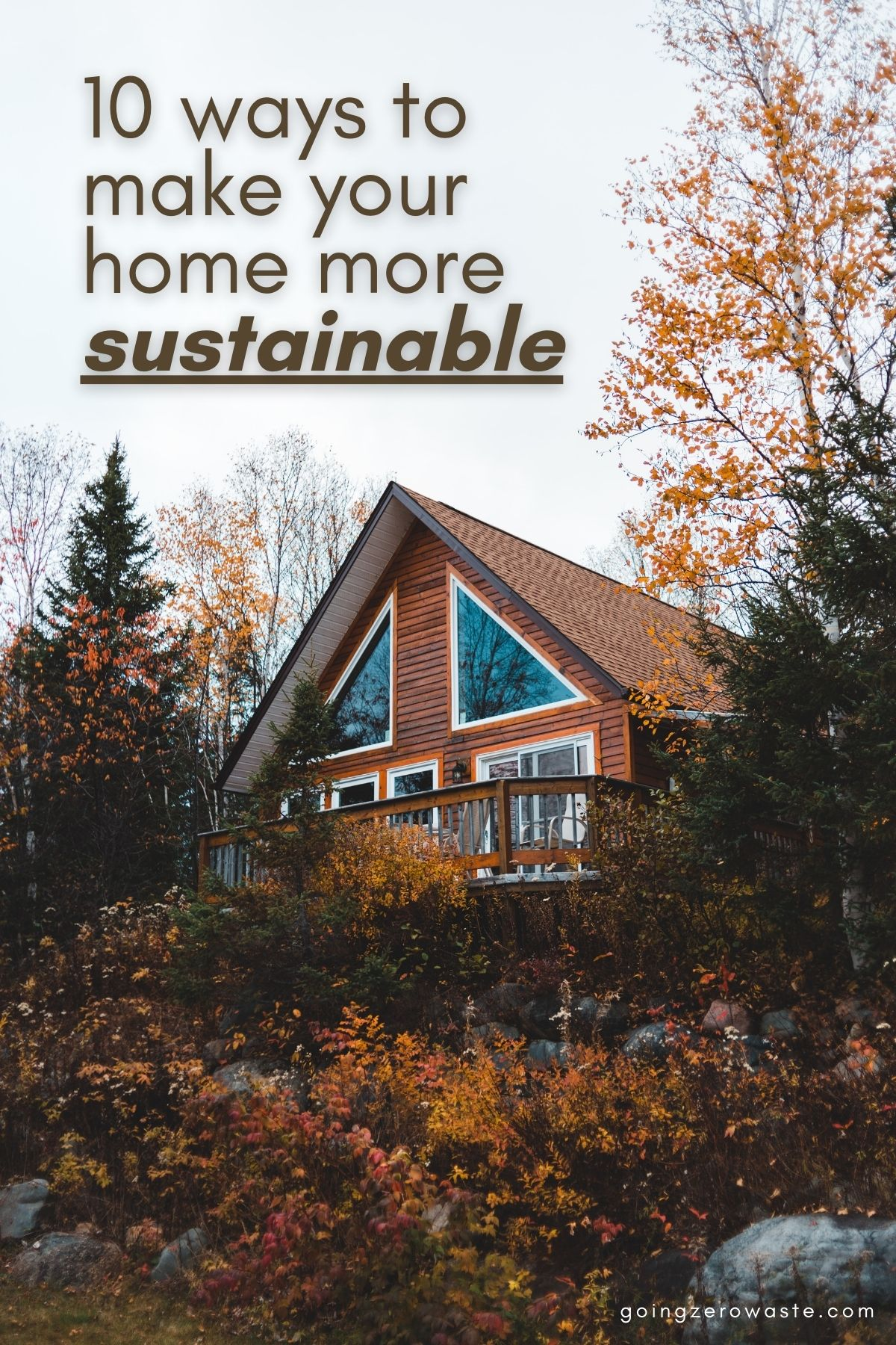 10 Ways to Make Your Home More Sustainable