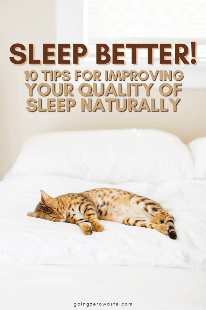 How to Sleep Better | 10 Tips for Improving Your Quality of Sleep Naturally