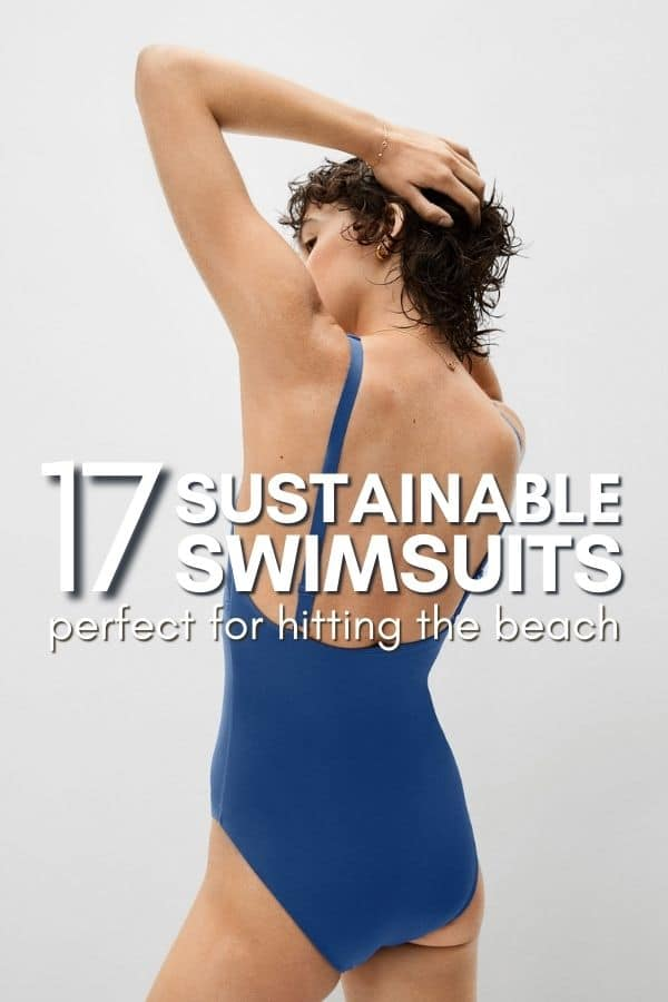 Sustainable Swimwear: the 17 BEST Ethical and Eco Swimsuits