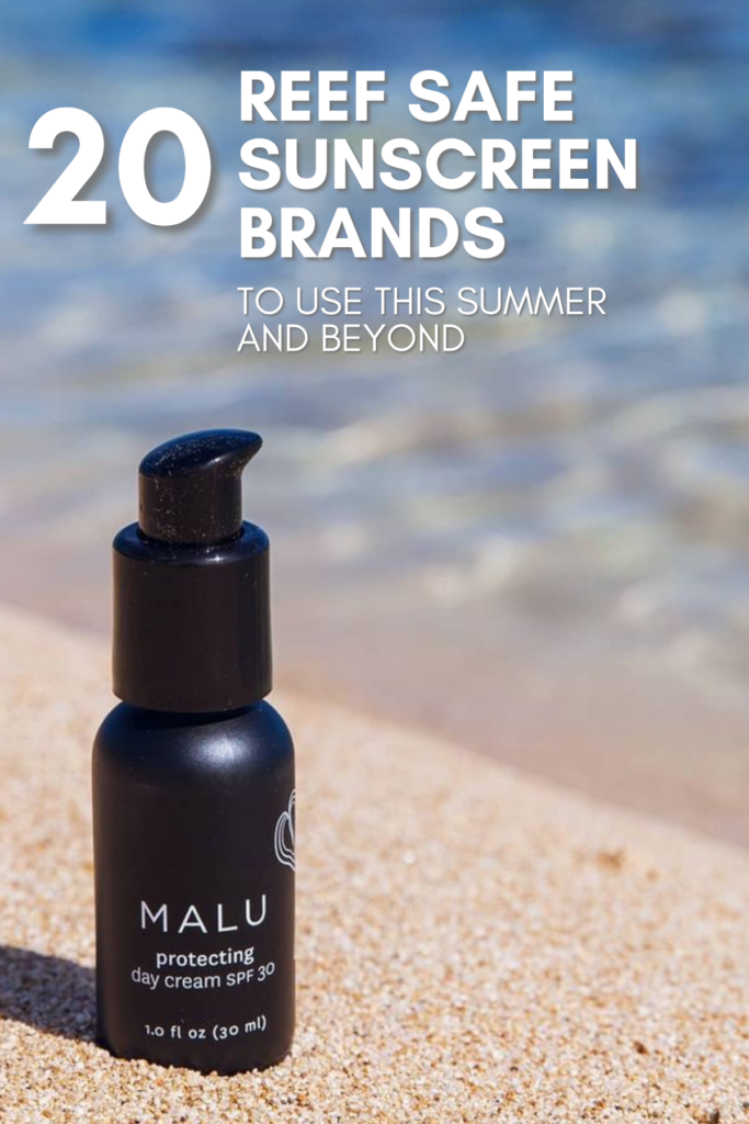 20 Reef Safe Sunscreens to Keep You Protected