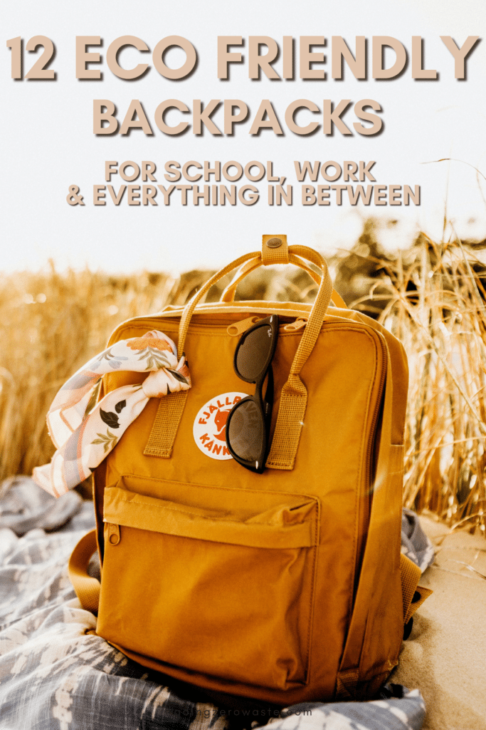 12 Eco Friendly Backpacks for School + Beyond