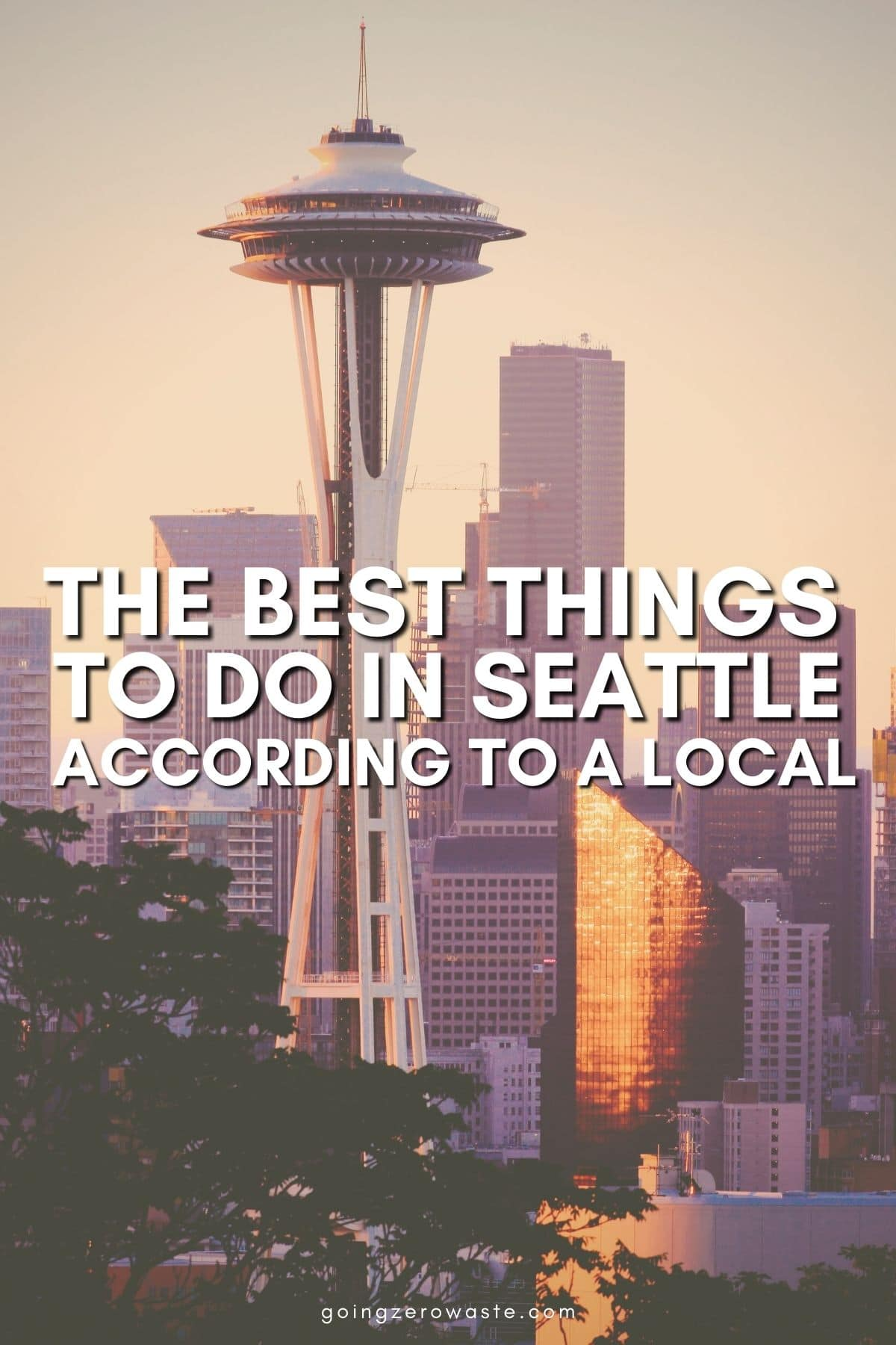 The Best Things to Do in Seattle According to a Local